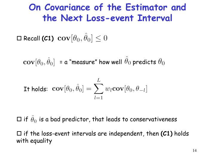On Covariance of the Estimator and