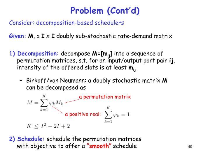 Problem (Cont'd)