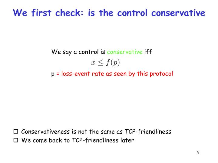 We first check: is the control conservative