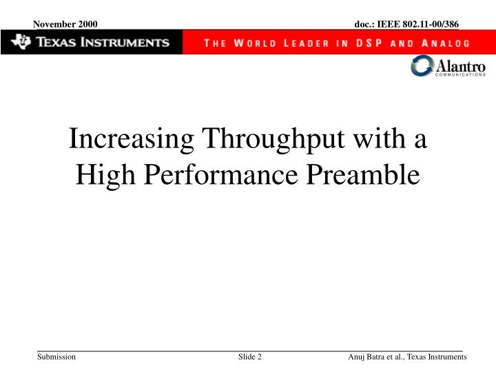 Increasing throughput with a high performance preamble