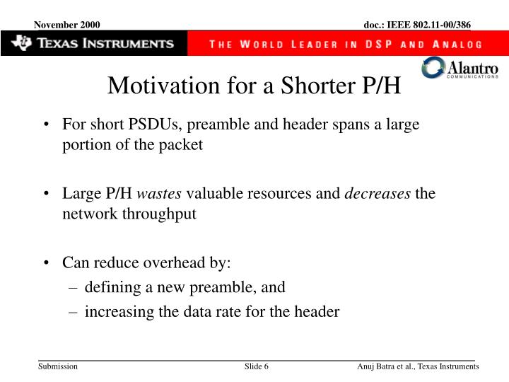 Motivation for a Shorter P/H
