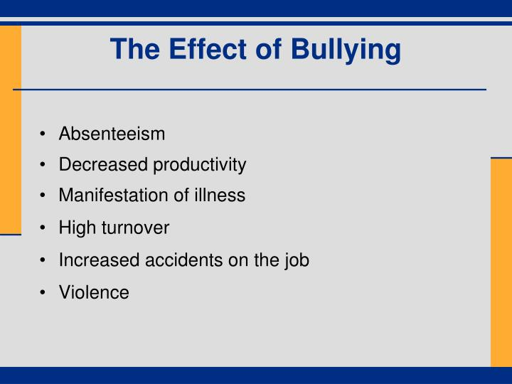 The Effect of Bullying