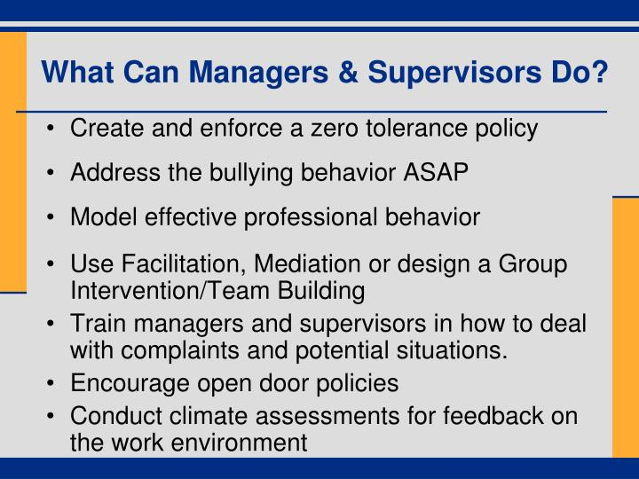 What Can Managers & Supervisors Do?