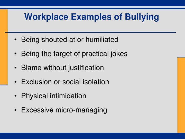 Workplace Examples of Bullying