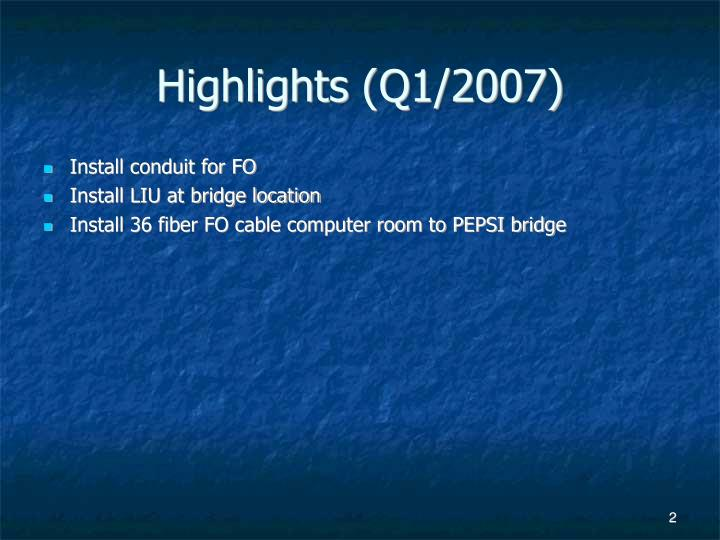 Highlights q1 2007