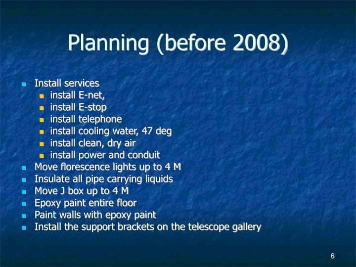 Planning (before 2008)