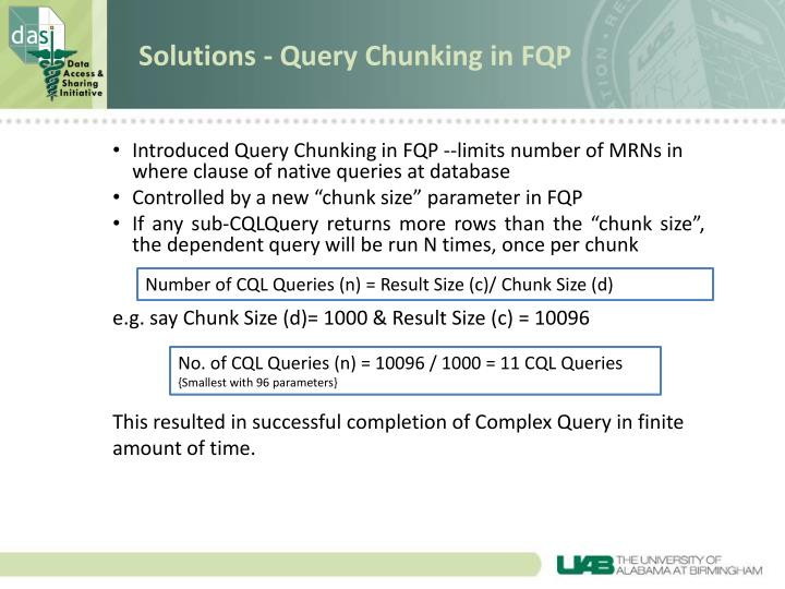 Solutions - Query Chunking in FQP