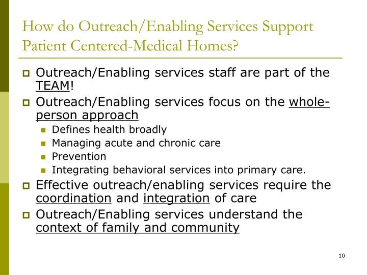 How do Outreach/Enabling Services Support Patient Centered-Medical Homes?