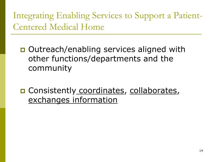 Integrating Enabling Services to Support a Patient-Centered Medical Home
