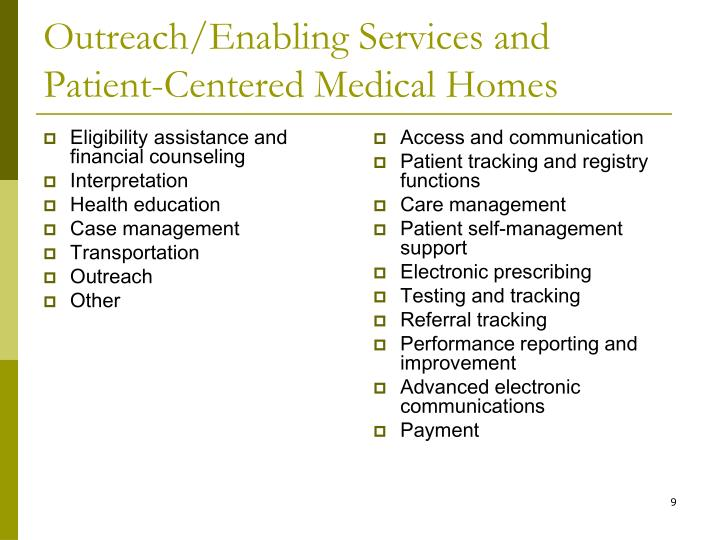 Outreach/Enabling Services and Patient-Centered Medical Homes