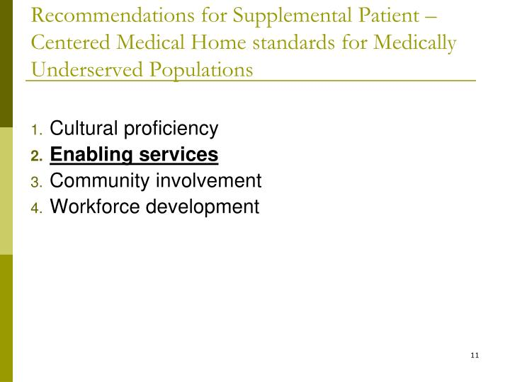 Recommendations for Supplemental Patient –Centered Medical Home standards for Medically Underserved Populations