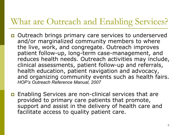 What are Outreach and Enabling Services?
