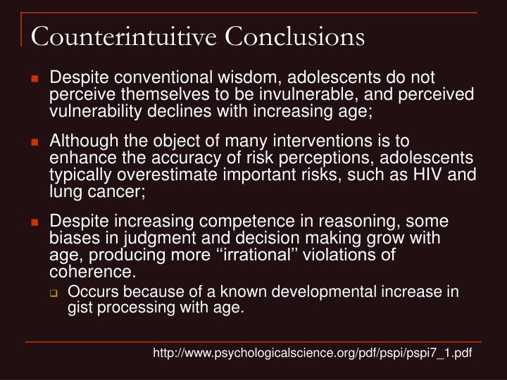 Counterintuitive Conclusions