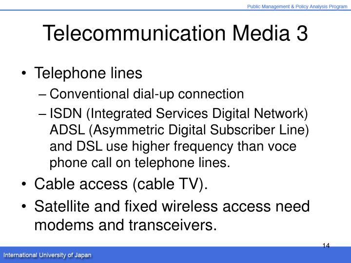 Telecommunication Media 3
