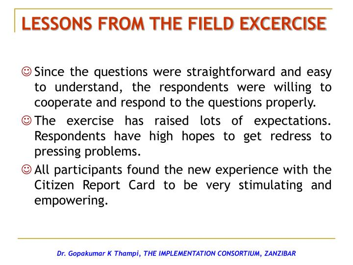 LESSONS FROM THE FIELD EXCERCISE