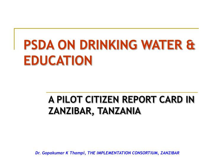 PSDA ON DRINKING WATER & EDUCATION