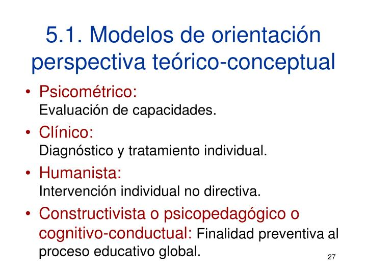 5.1. Modelos de orientación perspectiva teórico-conceptual