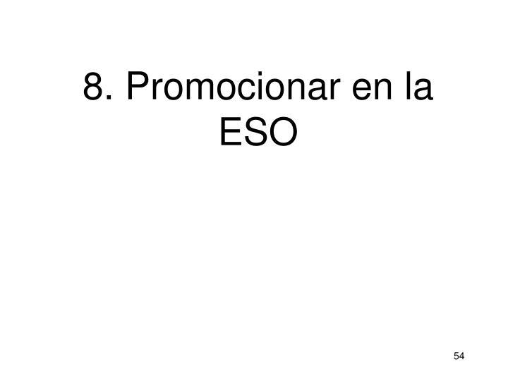 8. Promocionar en la ESO