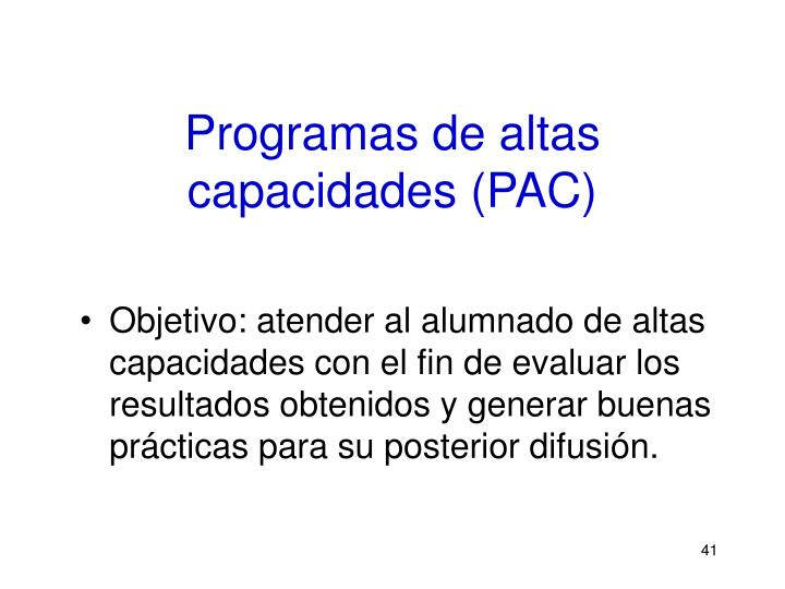 Programas de altas capacidades (PAC)