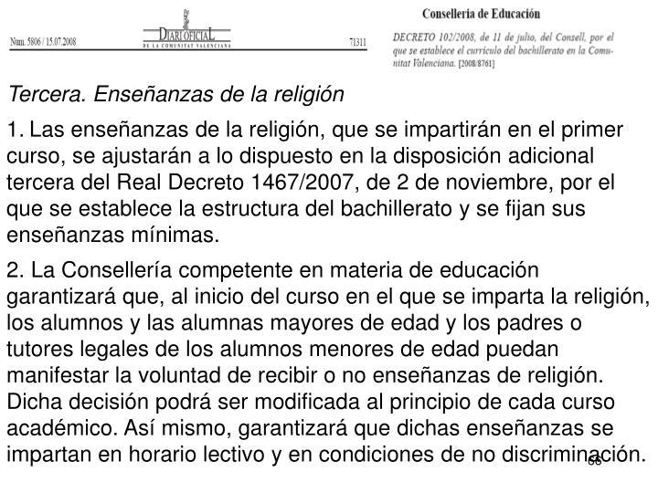 Tercera. Enseñanzas de la religión