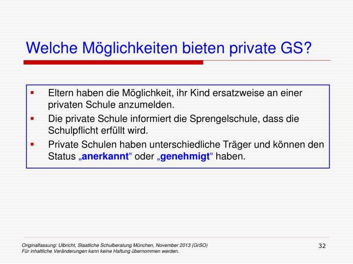 Welche Möglichkeiten bieten private GS?