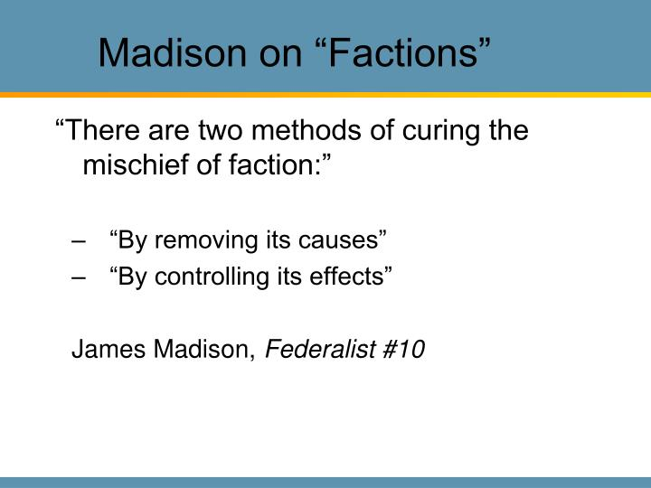 "Madison on ""Factions"""