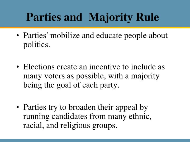 Parties and  Majority Rule