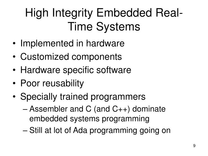 High Integrity Embedded Real-Time Systems