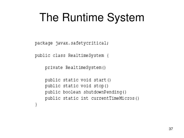 The Runtime System