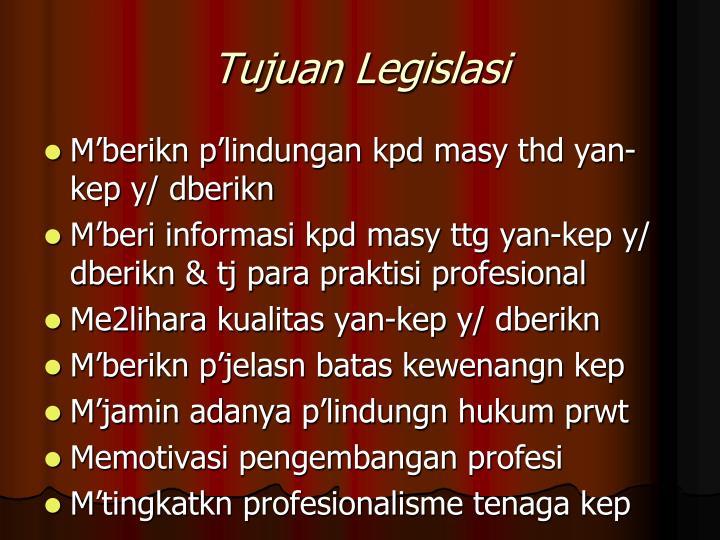 Tujuan Legislasi