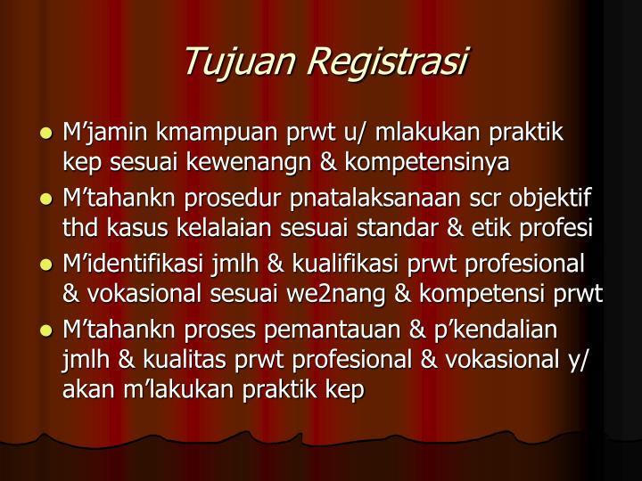 Tujuan Registrasi