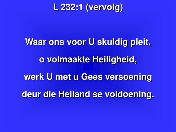 L 232:1 (vervolg)