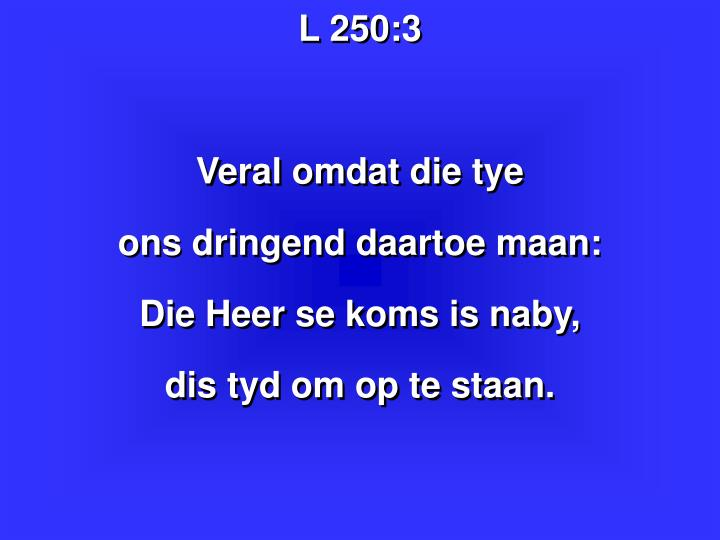 L 250:3