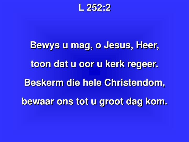 L 252: