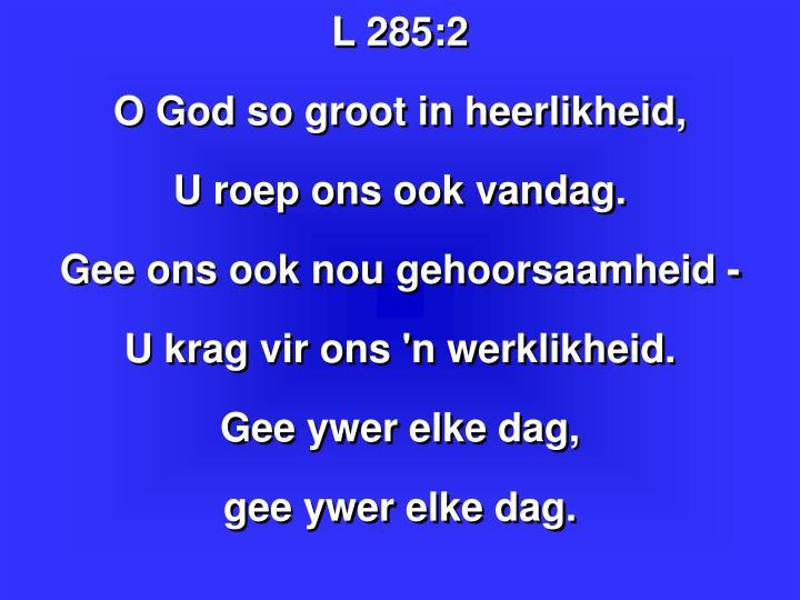 L 285: