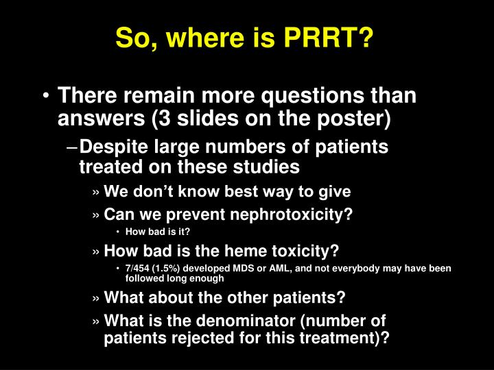 So, where is PRRT?