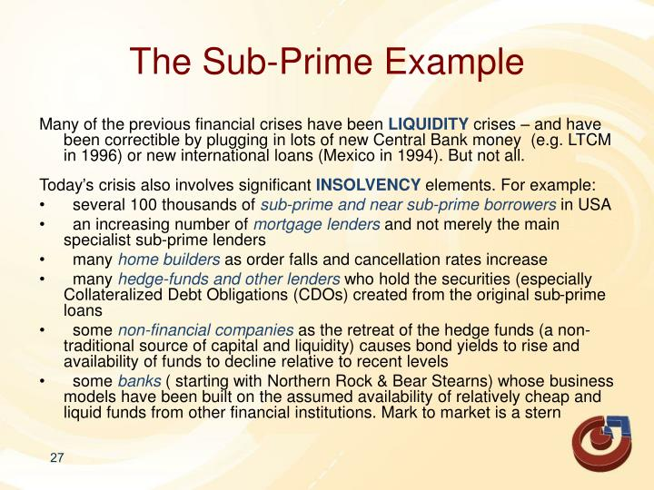 The Sub-Prime Example