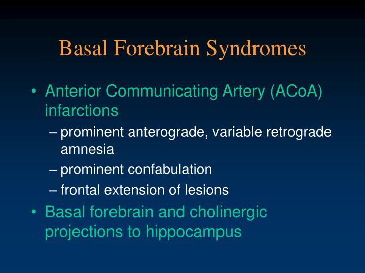 Basal Forebrain Syndromes