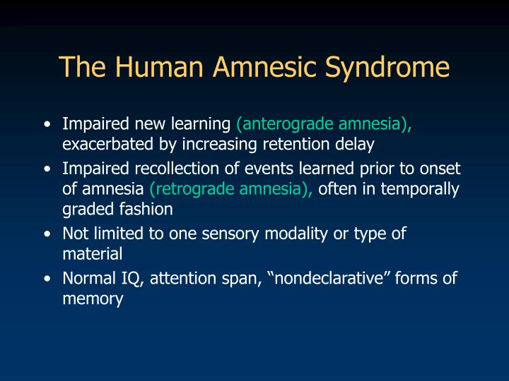 The Human Amnesic Syndrome