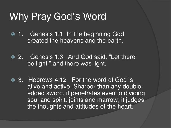 Why Pray God's Word
