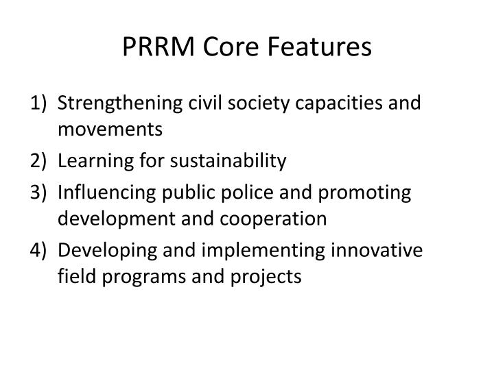 PRRM Core Features