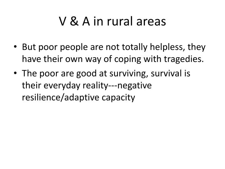 V & A in rural areas