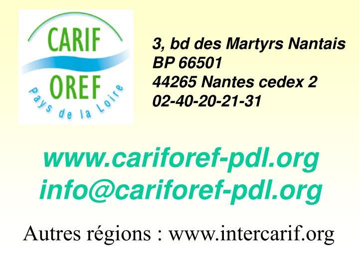 3, bd des Martyrs Nantais