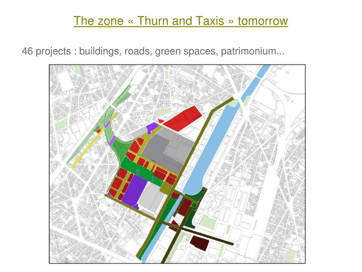 The zone « Thurn and Taxis » tomorrow
