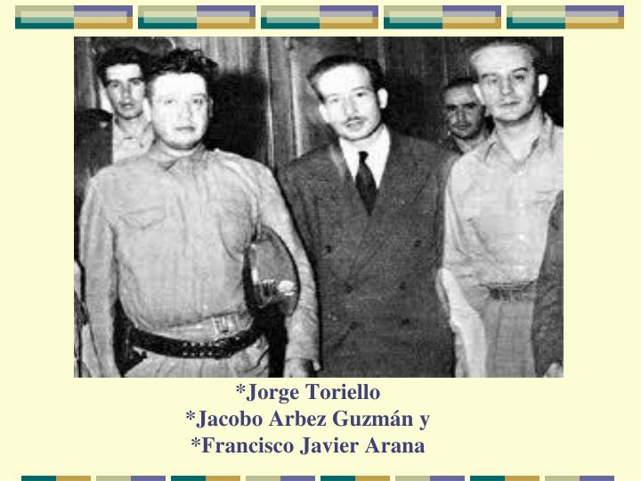 *Jorge Toriello