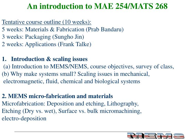 An introduction to MAE 254/MATS 268