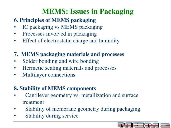 MEMS: Issues in Packaging
