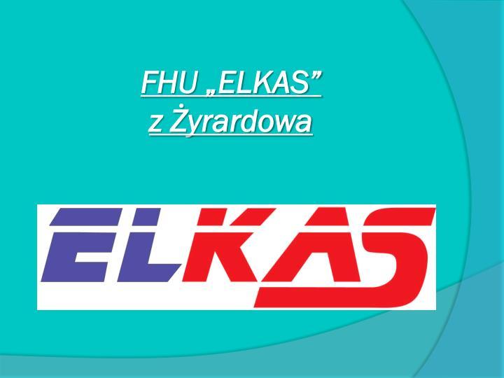 """FHU """"ELKAS"""""""