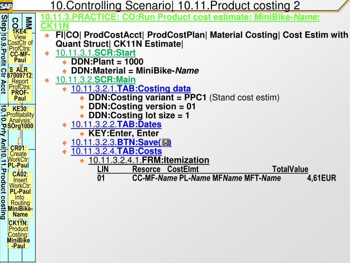 10.Controlling Scenario| 10.11.Product costing 2