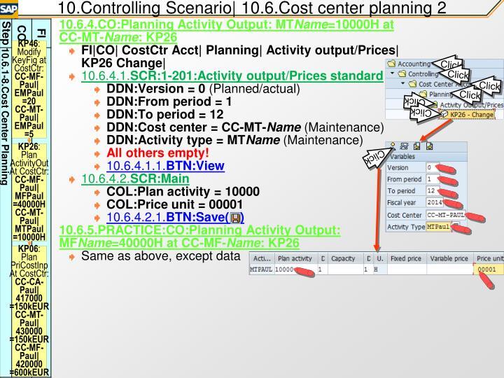 10.Controlling Scenario| 10.6.Cost center planning 2